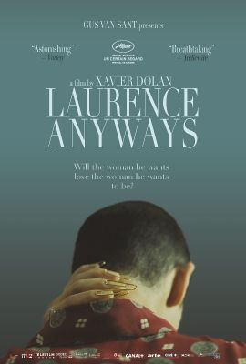 """LAURENCE ANYWAYS E IL DESIDERIO DI UNA DONNA..."""
