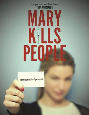 """MARY KILLS PEOPLE"" (Stagione 1)"